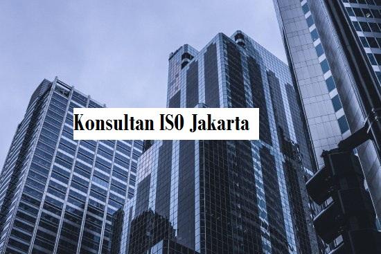 Konsultan Iso Jakarta Berpengalaman Dan Ahli Di Bidangnya