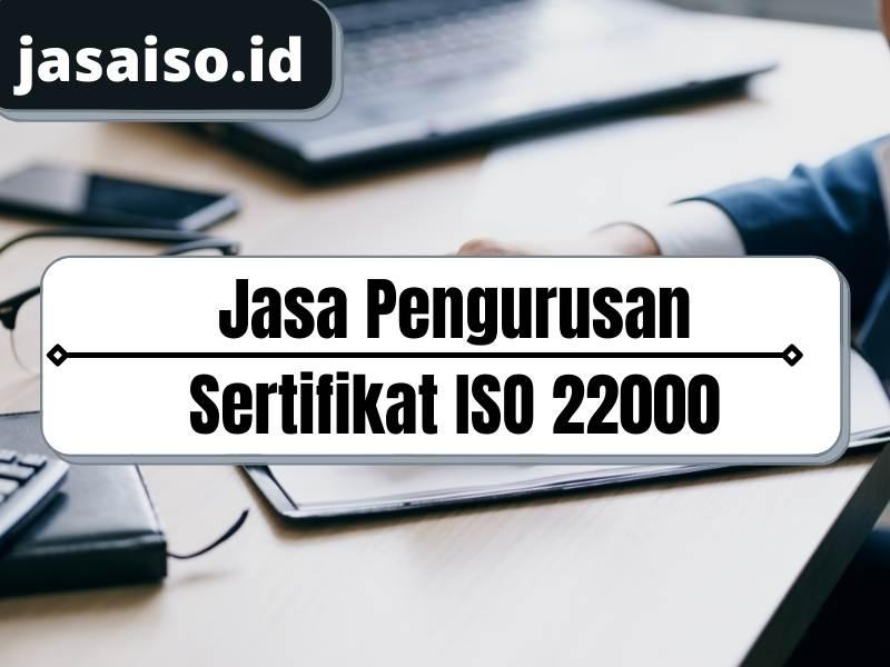 Jasa Pengurusan ISO 22000 Terbaik