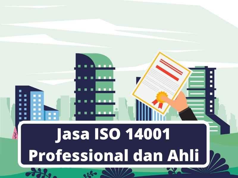 Jasa ISO 14001 Professional dan Ahli