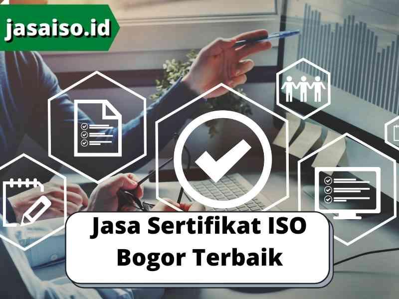Jasa Sertifikat ISO Bogor Terbaik